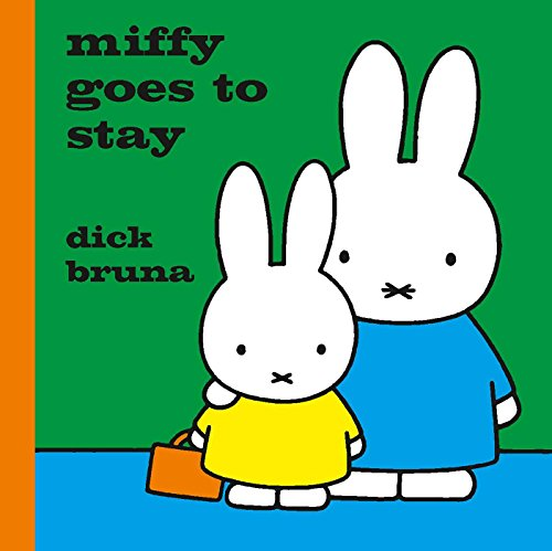 9781471123375: Miffy Goes to Stay