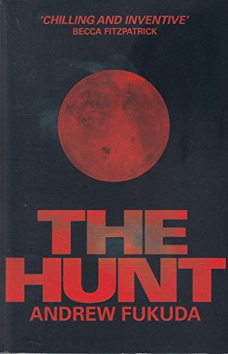 9781471123436: The Hunt (Hunt Trilogy 1)