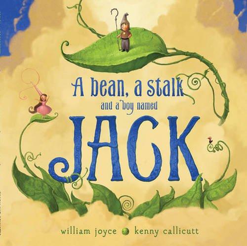 9781471123795: A Bean, a Stalk and a Boy Named Jack