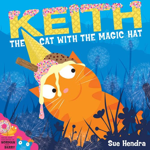 9781471124549: Keith the Cat with the Magic Hat