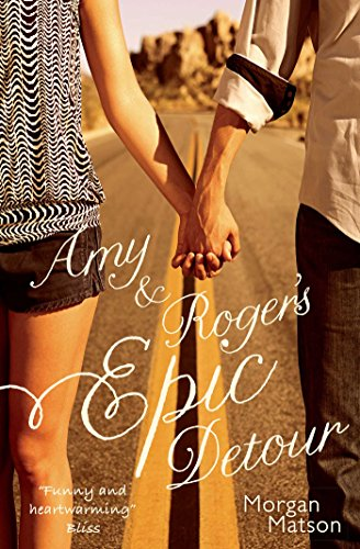 Amy Roger s Epic Detour (Paperback): Morgan Matson