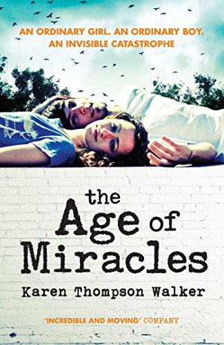 9781471124853: The Age of Miracles