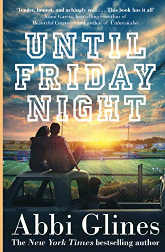 9781471125027: Until Friday Night: A Field Party Novel