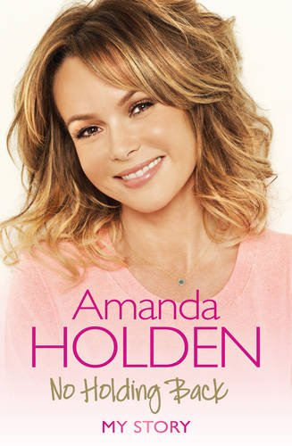 No Holding Back (9781471125737) by Amanda Holden