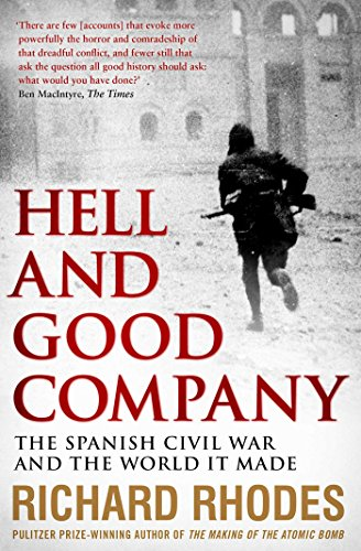 9781471126185: Hell and Good Company: The Spanish Civil War and the World it Made