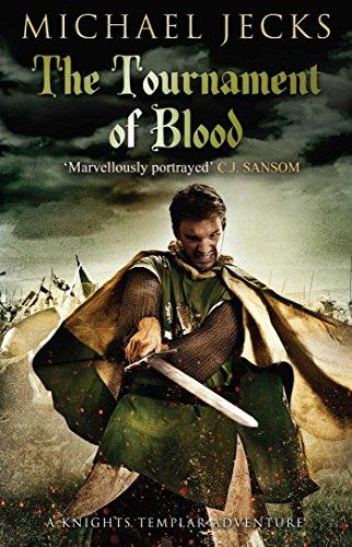 The Tournament of Blood (Knights Templar): Jecks, Michael