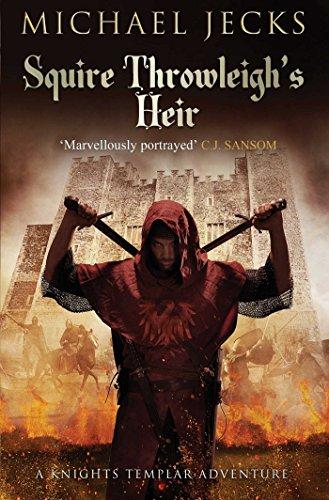 9781471126352: Squire Throwleigh's Heir (Knights Templar)