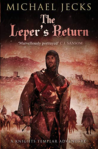 9781471126376: The Leper's Return (Knights Templar Mysteries (Simon & Schuster))