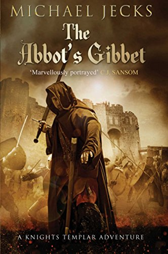 9781471126413: The Abbot's Gibbet (Knights Templar)