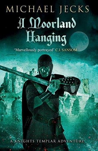 9781471126475: A Moorland Hanging (Knights Templar)