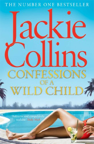 9781471127243: Confessions of a Wild Child (Santangelo Novels)