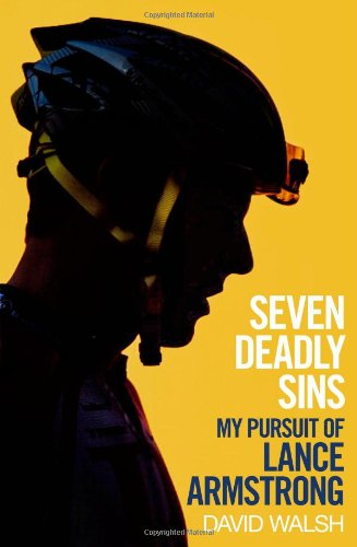 9781471127533: Seven Deadly Sins: My Pursuit of Lance Armstrong
