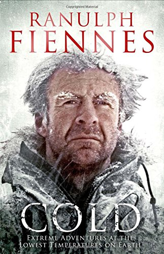 9781471127823: Cold: Extreme Adventures at the Lowest Temperatures on Earth