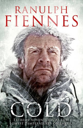 9781471127830: Cold: Extreme Adventures at the Lowest Temperatures on Earth