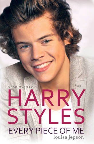 9781471128486: Harry Styles - Every Piece of Me