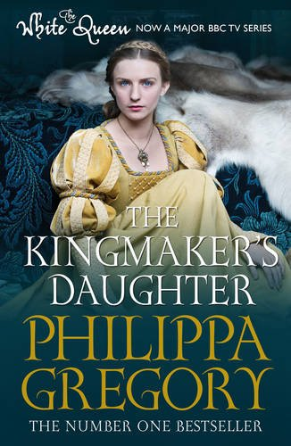 9781471128806: Kingmaker's Daughter