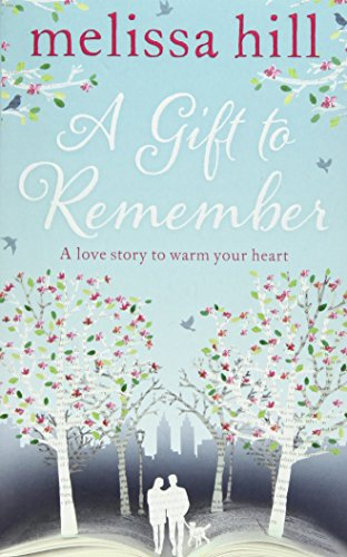 A Gift to Remember: Melissa Hill
