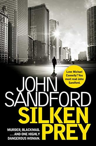 Silken Prey (Lucas Davenport 23): Sandford, John