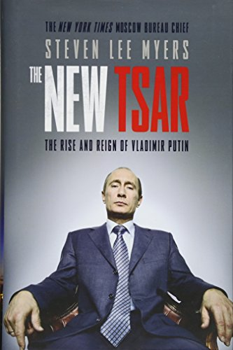 9781471130625: The New Tsar: The Rise and Reign of Vladimir Putin