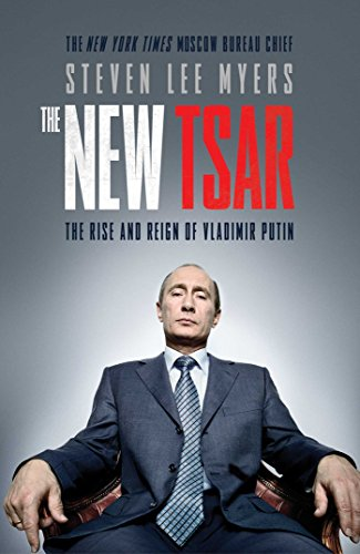 9781471130649: The New Tsar: The Rise and Reign of Vladimir Putin