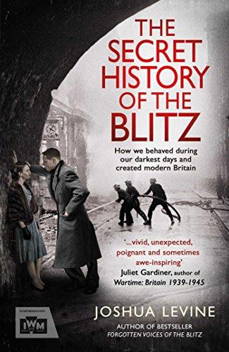 9781471131011: The Secret History of the Blitz