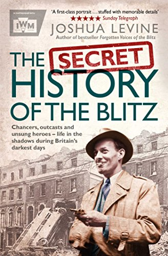9781471131028: The Secret History of the Blitz
