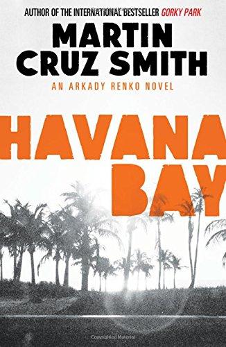 9781471131110: Havana Bay (Arkady Renko)