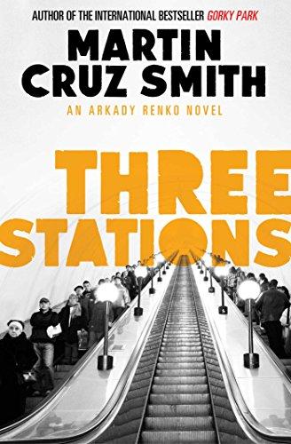9781471131165: Three Stations (Arkady Renko)