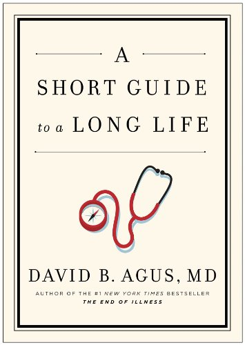 9781471131967: A Short Guide to a Long Life