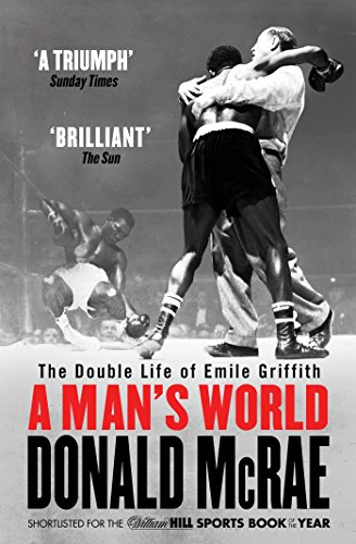 9781471132360: A Man's World: The Double Life of Emile Griffith