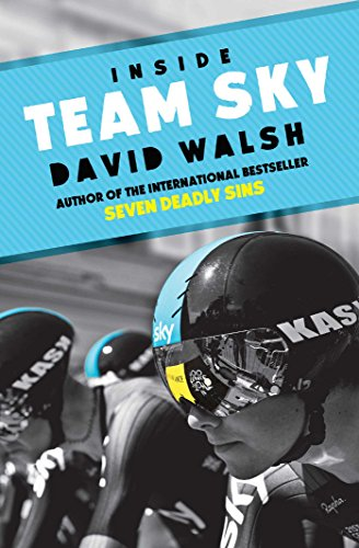 9781471133336: Inside Team Sky: The Inside Story of Team Sky and their Challenge for the 2013 Tour de France