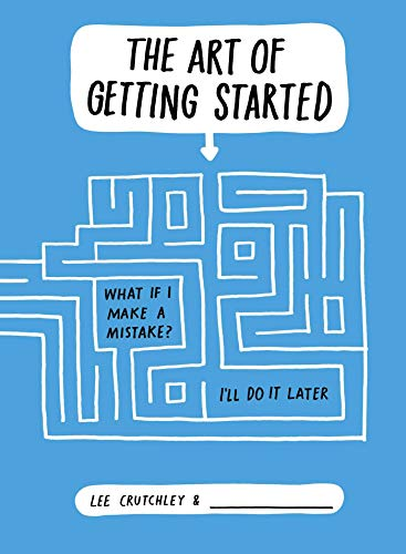 9781471133503: The Art of Getting Started