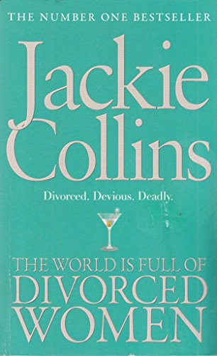 World Is Full of Divorced Wopa: JACKIE COLLINS