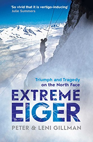 9781471134616: Extreme Eiger: The Race to Climb the Direct Route Up the North Face of the Eiger
