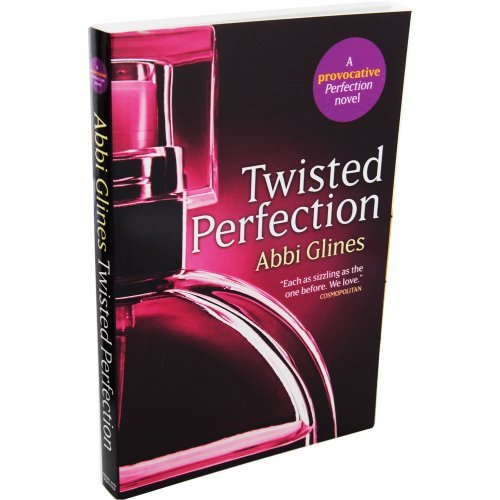 9781471134715: Twisted Perfection - A Provocative Perfection Novel