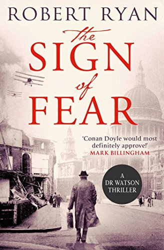 9781471135125: The Sign of Fear: A Doctor Watson Thriller (A Dr. Watson Thriller)