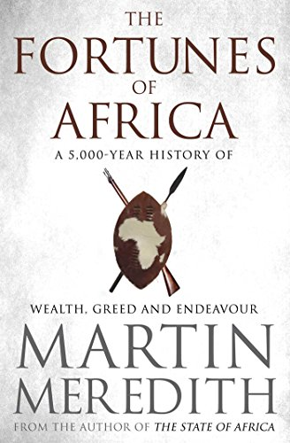 9781471135453: Fortunes of Africa: A 5,000 Year History of Wealth, Greed and Endeavour