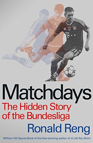 9781471136474: Matchdays: The Hidden Story of the Bundesliga