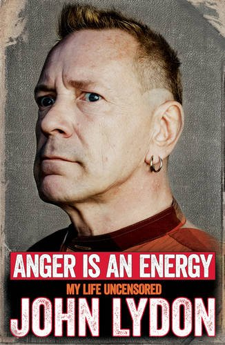 9781471137204: Anger is an Energy: My Life Uncensored