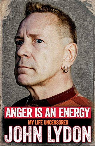 9781471137211: Anger Is an Energy: My Life Uncensored