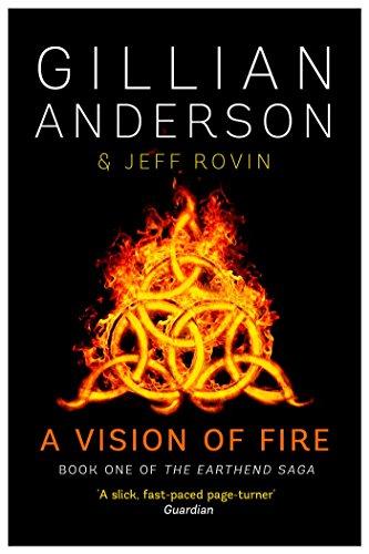 9781471137723: A Vision of Fire (The EarthEnd Saga)