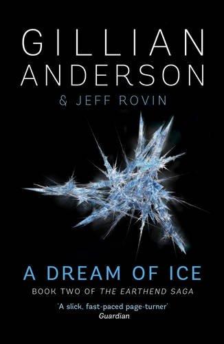 9781471137747: A Dream of Ice: Book 2 of The EarthEnd Saga
