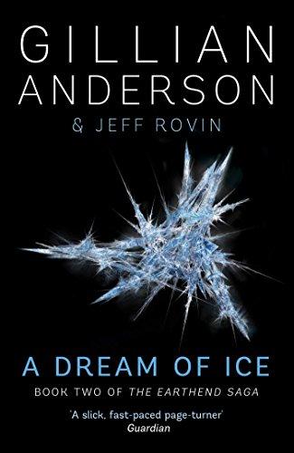 9781471137754: A Dream of Ice (Earthend Saga)