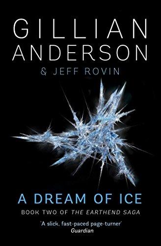 9781471137761: A Dream of Ice (Earthend Saga)