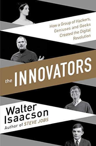 9781471138805: The Innovators: How a Group of Inventors, Hackers, Geniuses and Geeks Created the Digital Revolution