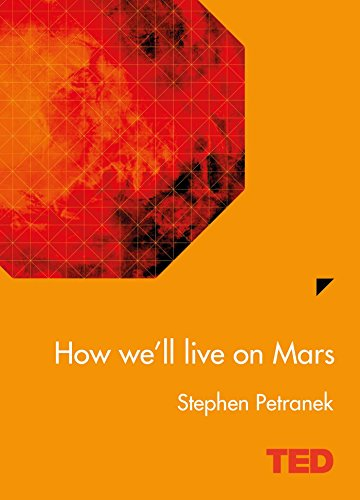 9781471138881: How We'll Live on Mars (Ted)