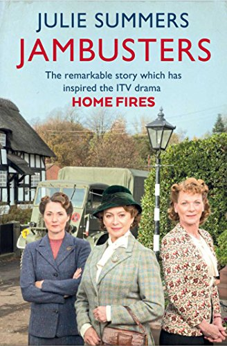 9781471139505: Jambusters: The remarkable story which has inspired the ITV drama Home Fires