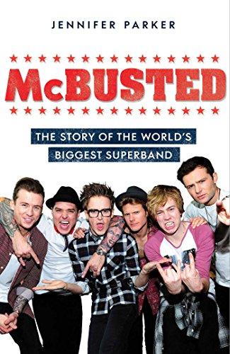 McBusted: The Story of the World's Biggest: Parker, Jennifer