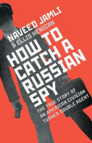 9781471140891: How To Catch A Russian Spy