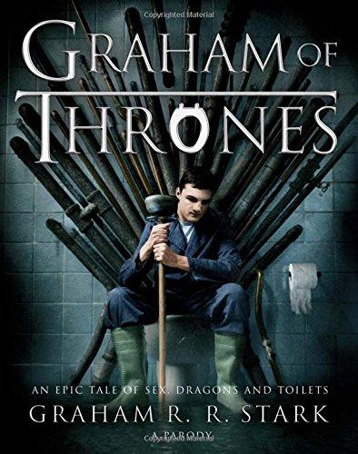 Graham of Thrones: Graham R. R. Stark